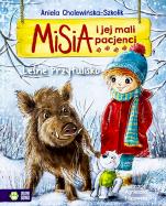 Misia i jej mali pacjenci leśne przytulisko - Leśne Przytulisko, Aniela Cholewińska-Szkolik