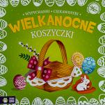 Wielkanocne koszyczki - Wypychanki, ciekawostki, oprac. Barbara Supeł