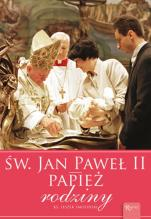 Św. Jan Paweł II. Papież rodziny - , ks. Leszek Smoliński