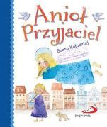 Anioł Przyjaciel / Beata Kołodziej - , Beata Kołodziej