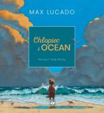 Chłopiec i ocean Max Lucado  - , Max Lucado