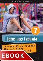 Jezus uczy i zbawia  - Podręcznik do klasy VII szkoły podstawowej, red. Zbigniew Marek SJ