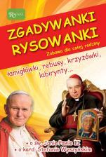 Zgadywanki, rysowanki. Zabawa dla całej rodziny - Św. Jan Paweł II i kardynał Stefan Wyszyński, Jarosław Zych