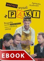Wszyscy wyszli z PAKI - Biografia (prawie) każdego kabaretu wraz z instrukcją obsługi, Agnieszka Kozłowska