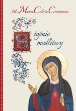 Stopnie modlitwy bł. M. Celeste Crostarosa - , bł. Maria Celeste Crostarosa