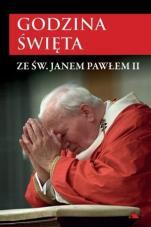Godzina święta ze św. Janem Pawłem II - , Mariola Chaberka