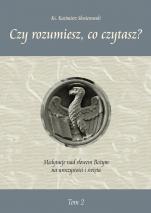 Czy rozumiesz, co czytasz? Tom 2 - Medytacje nad słowem Bożym na uroczystości i święta, ks. Kazimierz Skwierawski