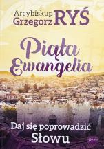 Piąta Ewangelia Daj się poprowadzić Słowu - Daj się poprowadzić Słowu, abp Grzegorz Ryś