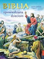 Biblia opowiedziana dzieciom / Promic - , Marie-Noëlle Thabut