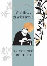 Modlitwy zawierzenia ks. Dolindo Ruotolo - , ks. Dolindo Ruotolo