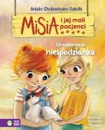 Misia i jej mali pacjenci urodzinowa niespodzianka - Urodzinowa niespodzianka, Aniela Cholewińska-Szkolik