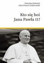 Kto się boi Jana Pawła II? - , Giacomo Galeazzi, Gian Franco Svidercoschi