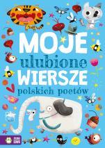 Moje ulubione wiersze polskich poetów - , Praca zbiorowa