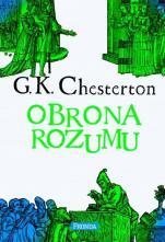 Obrona rozumu oprawa twarda - Wybór publicystyki (1930-1936 oraz wydania późniejsze), Gilbert Keith Chesterton