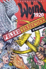 Wojna polsko-bolszewicka 1920 w komiksie - , Paweł Kołodziejski
