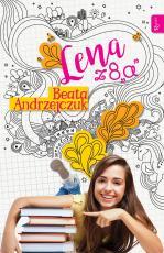 """Lena z 8""""a"""" - , Beata Andrzejczuk"""
