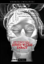 Od powietrza... ludzie w czas zarazy - , ks. Andrzej Zwoliński