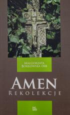 Amen Rekolekcje - Rekolekcje, Małgorzata Borkowska OSB