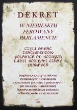 Dekret w niebieskim ferowany parlamencie - Czyli garść testamentów polskich od różnych ludzi różnymi czasy pisanych, Małgorzata Borkowska OSB