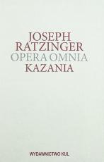 Kazania Opera Omnia Tom XIV/1 - Opera Omnia Tom XIV/1, Joseph Ratzinger