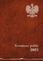 Terminarz polski 2021 - , oprac. Joanna Wieliczka-Szarkowa