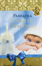 Pamiątka chrztu świętego / Rolników niebieska - , oprac. Urszula Haśkiewicz