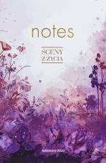 Notes - Sceny z życia - , Aneta Liberacka