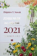 Zdrowie na cały rok 2021 - Terminarz, Zbigniew T. Nowak