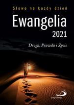Ewangelia 2021 duża miękka - Droga, Prawda i Życie. Słowo na każdy dzień,