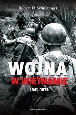 Wojna w Wietnamie 1941-1975 - , Robert D. Schulzinger