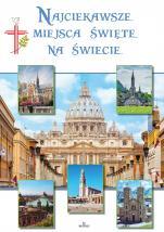 Najciekawsze miejsca święte na świecie - , Robert Szybiński