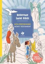 Kolorowy świat Biblii - Nowy Testament - , Agnieszka Pilch, Aleksander Jasiński