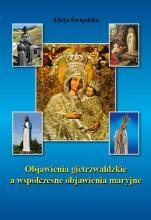 Objawienia gietrzwałdzkie a współczesne objawienia maryjne - , Alicja Święcicka