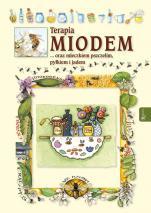 Terapia miodem oraz mleczkiem pszczelim, pyłkiem i jadem - , Anastasia Zanocelli