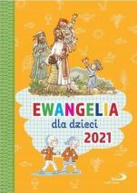 Ewangelia dla dzieci 2021 - , ks. Bogusław Zeman SSP