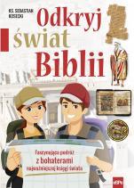 Odkryj świat Biblii - Fascynująca podróż z bohaterami najważniejszej księgi świata, ks. Sebastian Kosecki