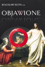 Objawione  w... - Medytacje, Bolesław Słota CSsR