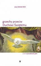 Grzechy przeciwko Duchowi Świętemu / Jerzy Zieliński OCD - , Jerzy Zieliński OCD