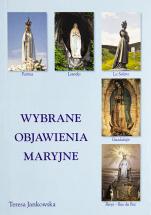 Wybrane objawienia maryjne - , Teresa Jankowska