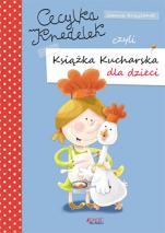 Cecylka Knedelek czyli książka kucharska dla dzieci - , Joanna Krzyżanek