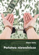 Państwo niewolnicze - , Hilaire Belloc
