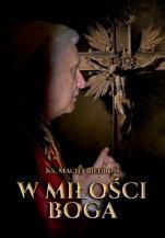 W miłości Boga - , ks. Maciej Biedroń