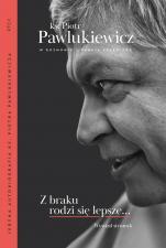 Z braku rodzi się lepsze... - Wywiad strumyk, ks. Piotr Pawlukiewicz, Renata Czerwicka