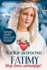Wielkie proroctwo Fatimy - Moje Serce zatriumfuje!, João Scognamiglio Clá Dias EP