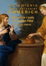Nauczanie i cuda Chrystusa Pana - Początki znaków, bł. Anna Katarzyna Emmerich