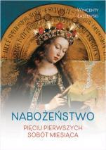 Nabożeństwo pięciu pierwszych sobót miesiąca / Wincenty Łaszewski - , Wincenty Łaszewski