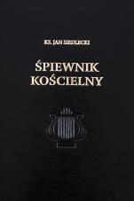 Śpiewnik kościelny cz.1-2 - , ks. Jan Siedlecki