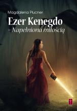 Ezer Kenegdo – Napełniona miłością - , Magdalena Plucner