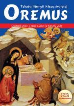 Oremus Grudzień 2020 - Teksty liturgii Mszy Świętej,