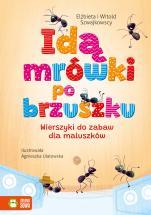 Idą mrówki po brzuszku - Wierszyki do zabaw dla maluszków, Elżbieta Szwajkowska, Witold Szwajkowski